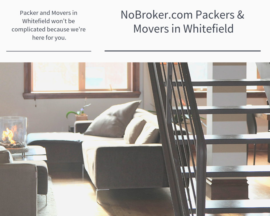 Packer and Movers in Whitefield