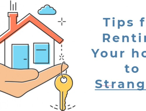 5 Tips to Follow When Renting to A Stranger