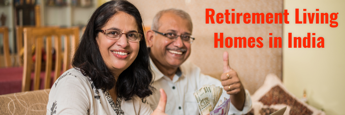 Retirement Living Homes in India