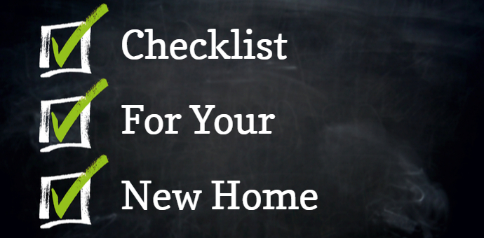 New House Checklist – Everything you Need for Your New Home