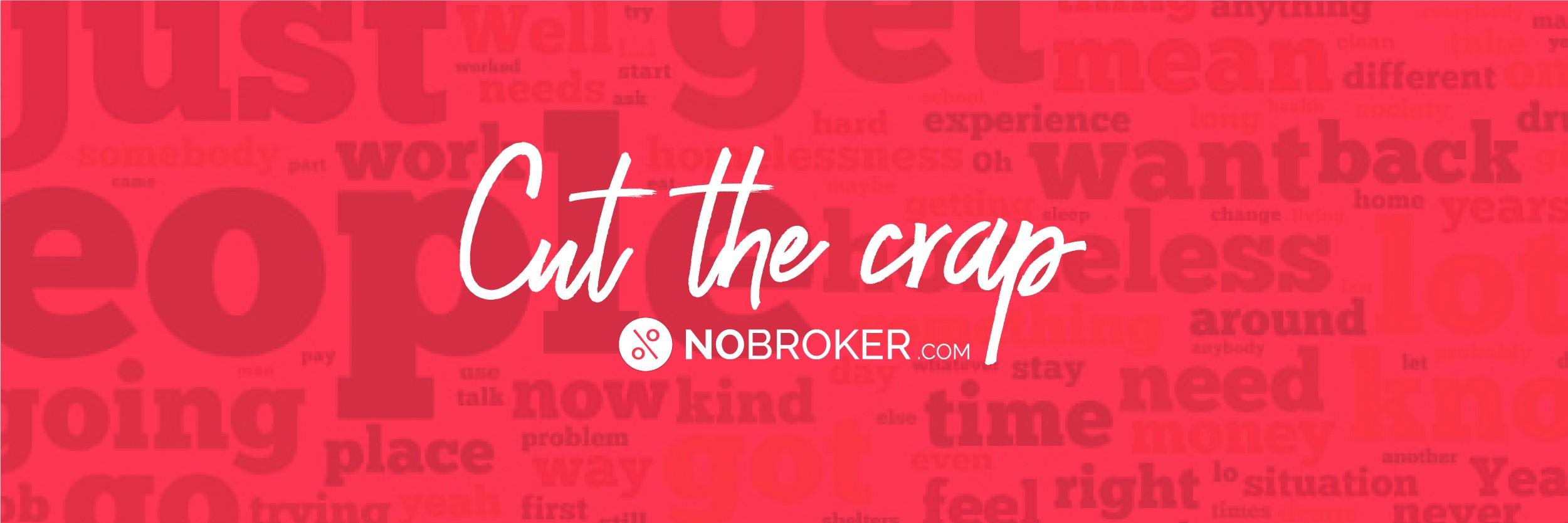Cut the crap NoBroker Blog